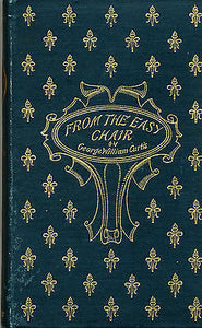 From the Easy Chair by George Wm Curtis 1892 Edition