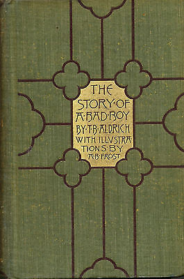 A Story of a Bad Boy by T. B Aldrich  1895 Edition