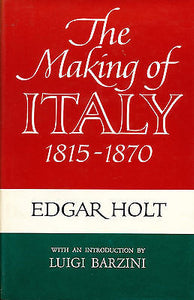 The Making of Italy 1815 - 1870 1971 1st American Edition