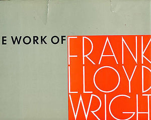 The Work of Frank Lloyd Wright The Wendingen Edition  1965 Edition