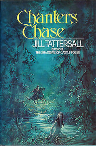 Chanters Chase by Jill Tattersall (1978, Book)  First Edition