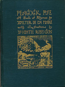 Peacock Pie A Book Of Rhymes by Walter De La Mare  1932 First Edition