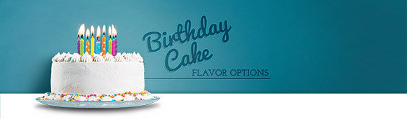 Let them eat cake! Birthday Cake Flavor Options