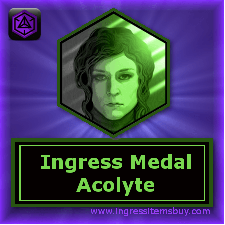 Ingress badges|ingress medals|ingress badge Acolyte|ingress character medals