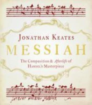 Messiah by Johnathan Keates