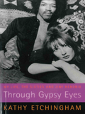 Through Gypsy Eyes - Kathy Etchingham