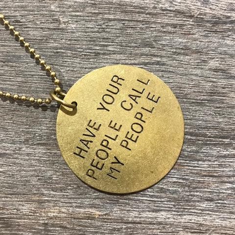 "Snakry Necklace - ""Have Your People Call My People"""
