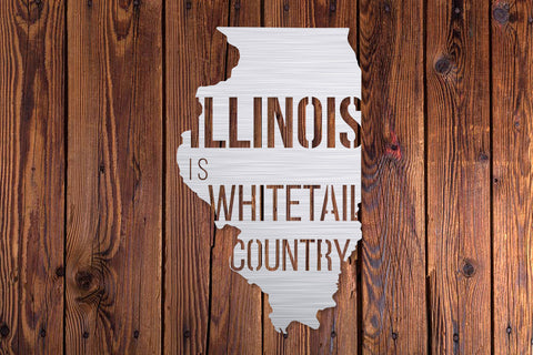 Illinois is Whitetail Country Metal Sign