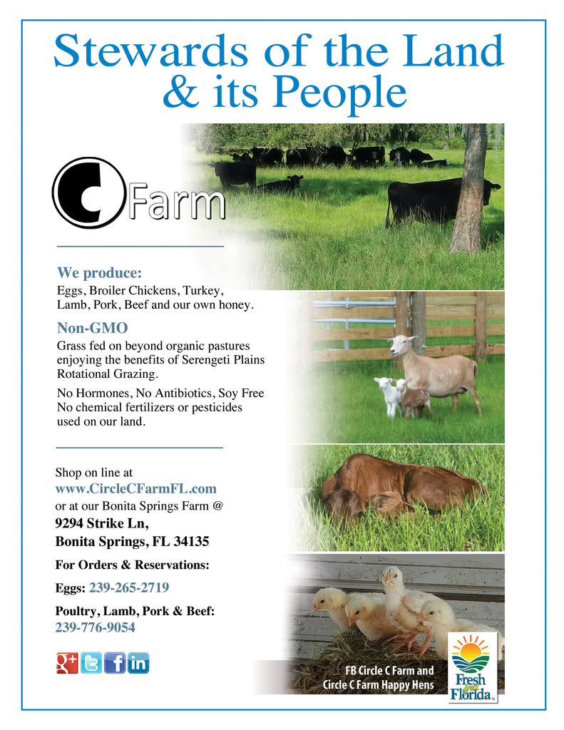 Circle C Farm, Fresh From Florida, Local grass fed and grass finished meats, eggs and honey