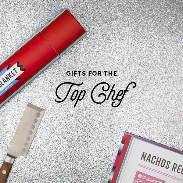 Gifts for the Top Chef