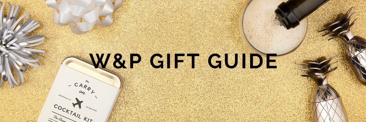 W&P Gift Guide