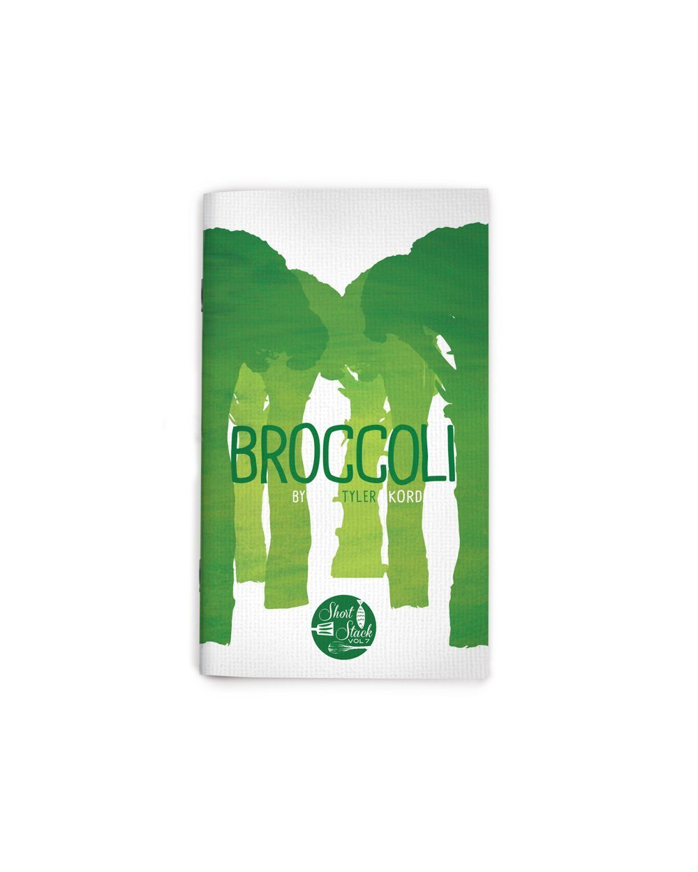 Vol 7: Broccoli (By Tyler Kord)