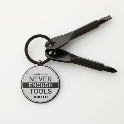 Never Enough Tools- Screwdriver Keychain- Cool Tees and Things