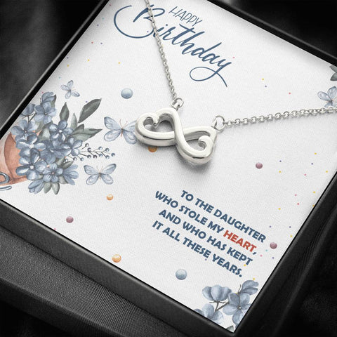 Happy Birthday To My Daughter- Infinity Heart Necklace- Cool Tees and Things