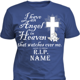 I Have An Angel In Heaven R.I.P - Cool Tees and Things