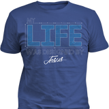 My Life Was Designed By Jesus - Cool Tees and Things