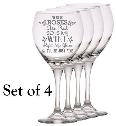 Roses Are Red So Is My Wine- Red Wine Glass - Set of 4