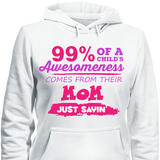 Where 99% of  Your Awesomeness Comes From - Cool Tees and Things