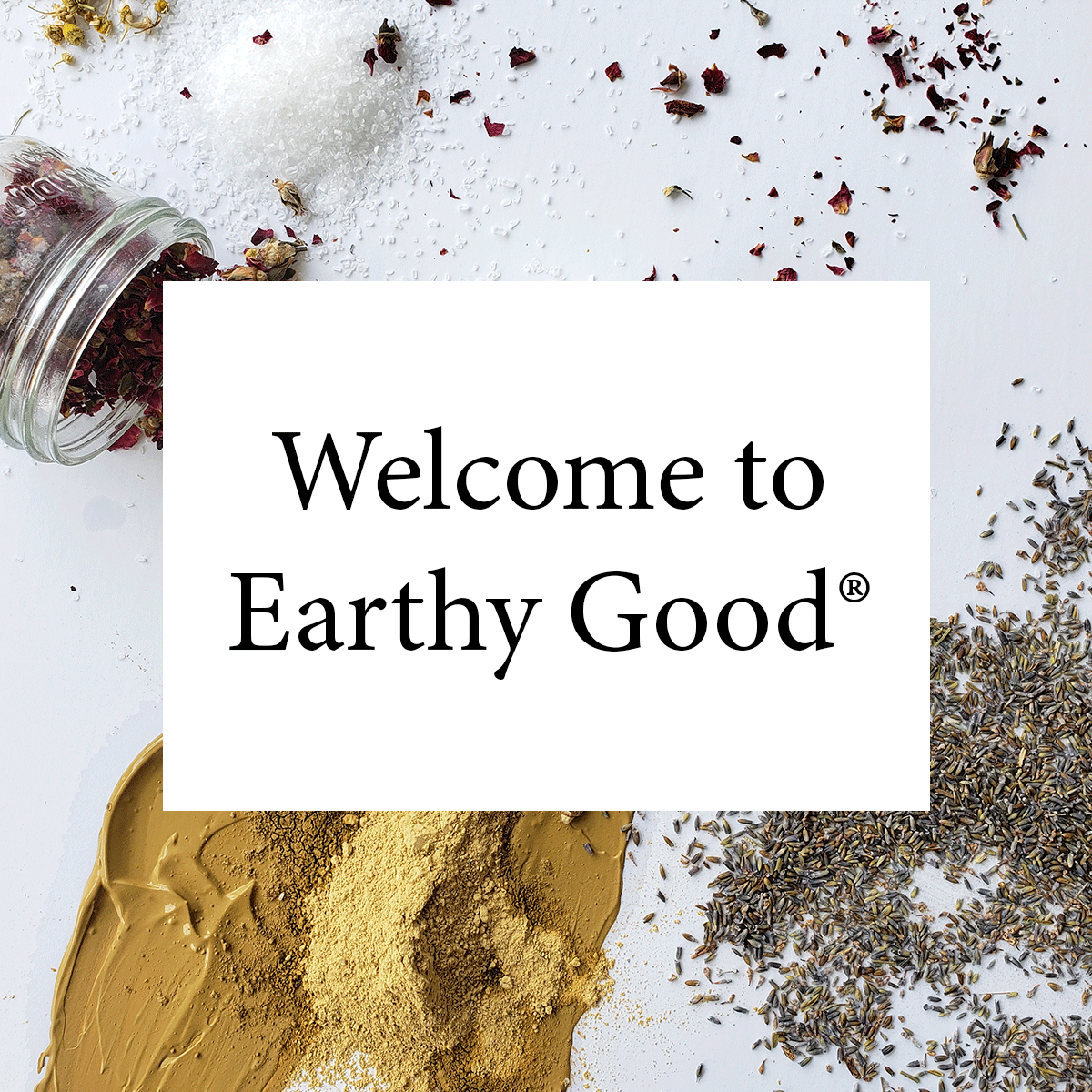 Welcome to Earthy Good!