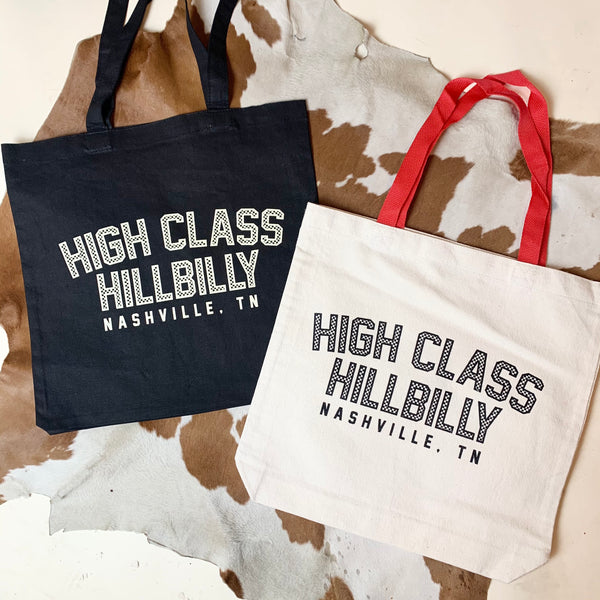 High Class Hillbilly Totes