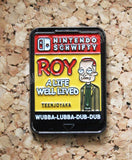 Rick and Morty - Nintendo Schwifty: Roy: A Life Well Lived - Pin Badge