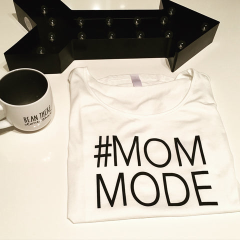 #Mom Mode white