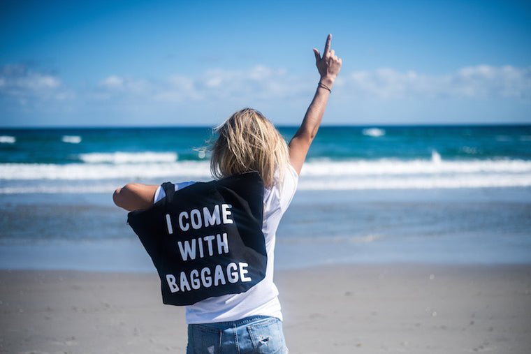 I COME WITH BAGGAGE