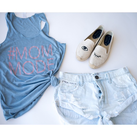 #Mom mode (lightblue tank)