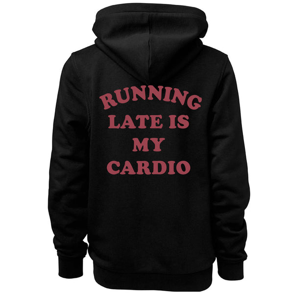 Running Late is My Cardio Zip Hoodie