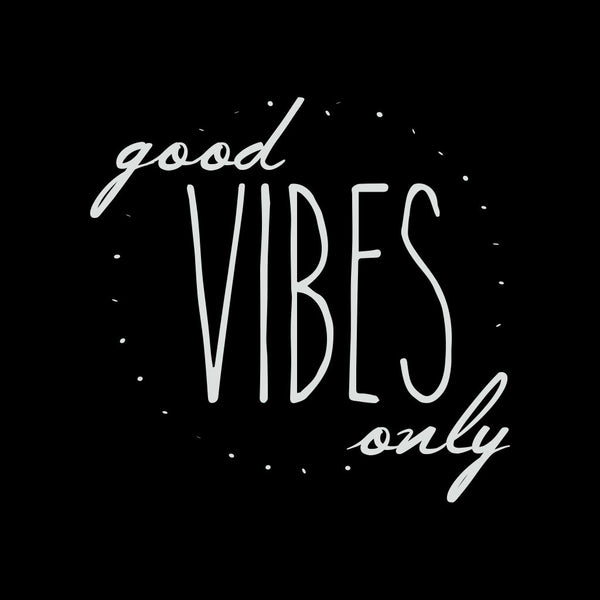 Good Vibes Only Zip Hoodie