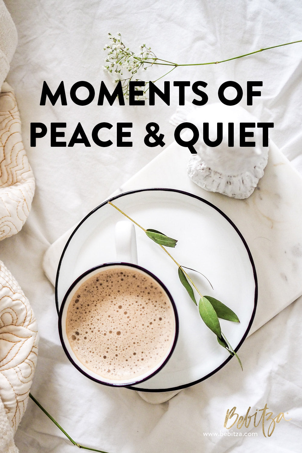 Moments of Peace & Quiet