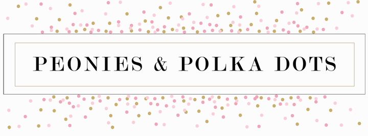 Peonies and Polka Dots