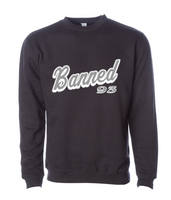 BANNED Cursive Crewneck Fleece