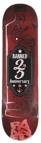 BANNED LABEL 25 Skateboard Deck