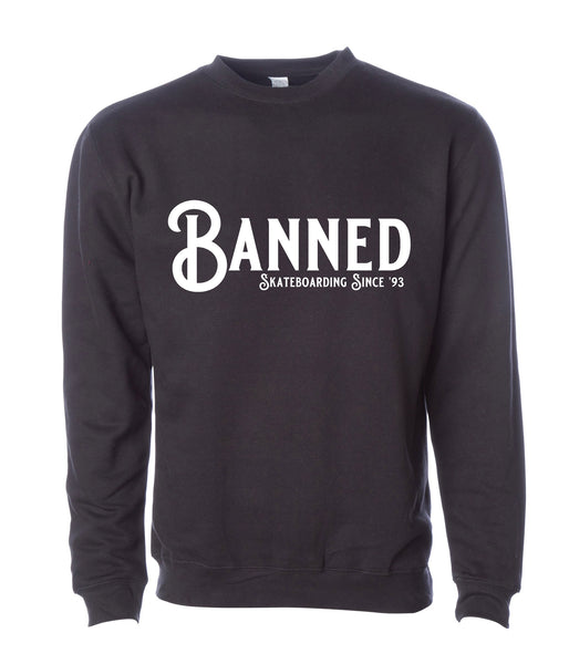 BANNED Fabrication Crewneck