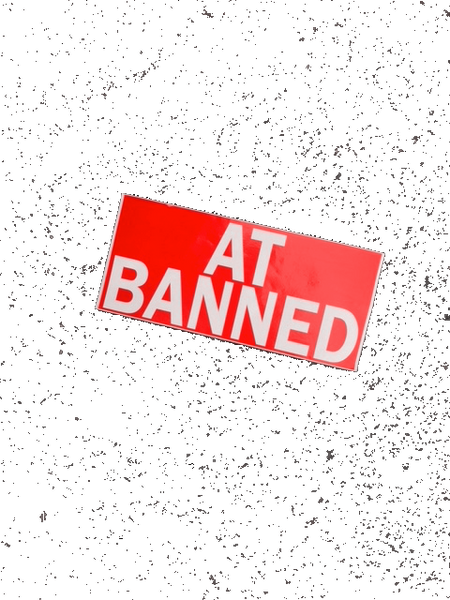 "BANNED Large Sticker  ""AT BANNED"" 10.5""X 5"""