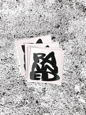 "BANNED Large Sticker 6""x 6"""