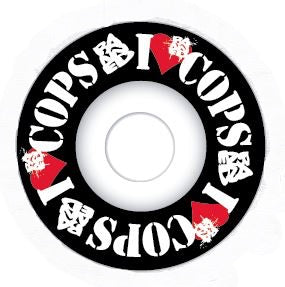 Banned I Love Cops Skateboard wheels 100A