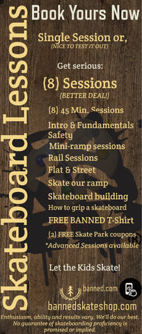 (8) Skateboard Lessons Package at BANNED