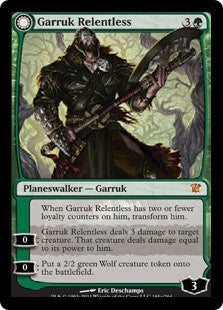 Garruk Relentless | Garruk, the Veil-Cursed
