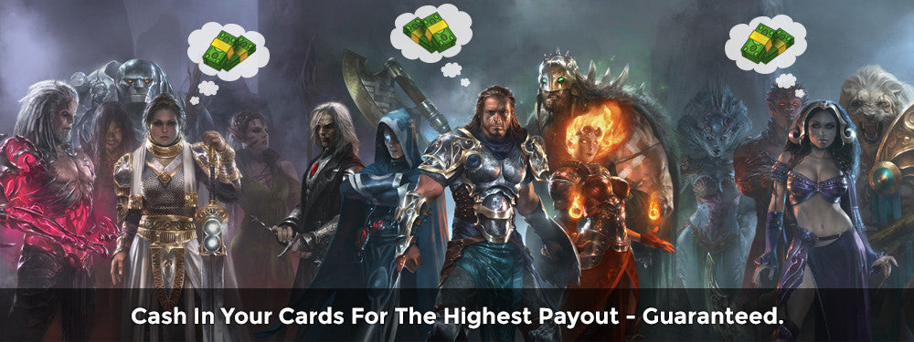 Cash in your Cards for the Highest Payout - Guaranteed