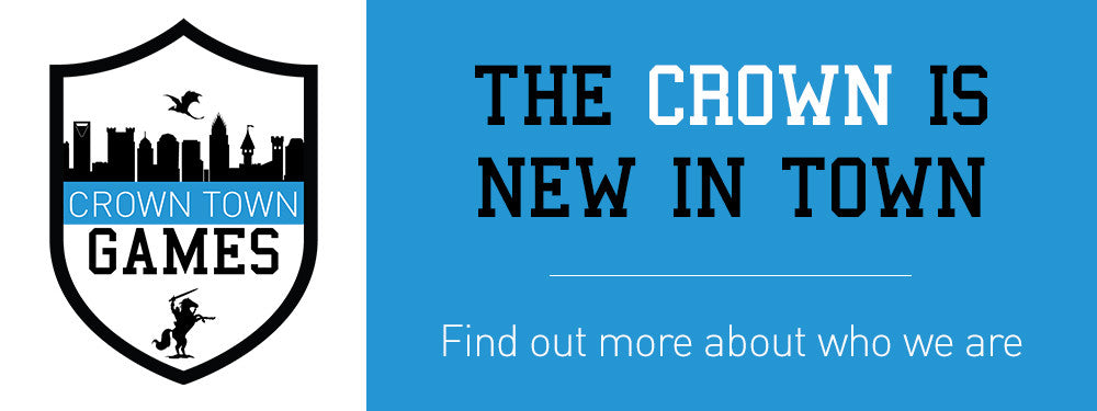 The Crown is New in Town.  Find out more about who we are.