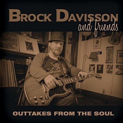 "Brock Davisson - ""Outtakes From The Soul"""