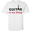 Guitar is My Thing - Custom Ultra Cotton T-Shirt