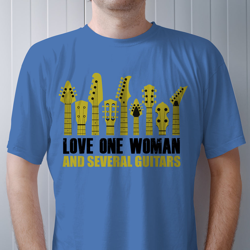 Love One Woman and Several Guitars - Custom Ultra Cotton T-Shirt