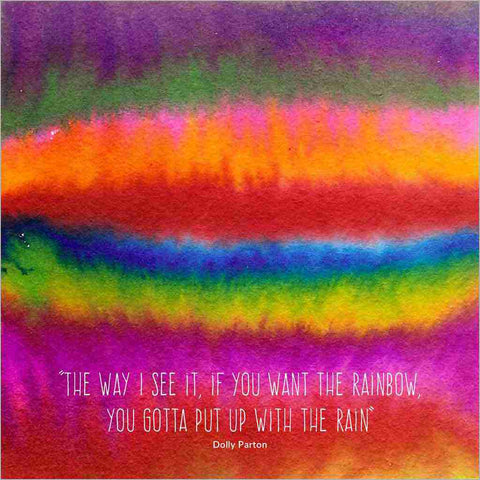 Greeting card painted watercolour rainbow with quote from Dolly Parton