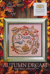 Autumn Dream by Cottage Garden Samplings Counted Cross Stitch Pattern