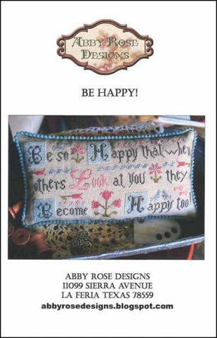 Be Happy! by Abbie Rose Designs Counted Cross Stitch Pattern