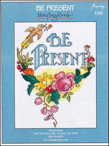 Be Present by Imaginating Counted Cross Stitch Pattern