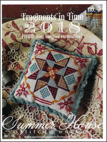 Fragments In Time 2018 Part 3-Celebrating By Summer House Stitche Workes Counted Cross Stitch Pattern